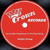 Try A Little Tenderness & 70's Pop Choral Songs