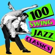 100 Swing Jazz Classics Songs