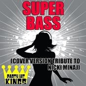 Super Bass (Cover Version Tribute To Nicki Minaj) Songs