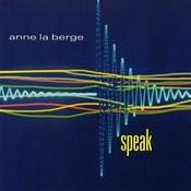 Anne La Berge: Speak Songs
