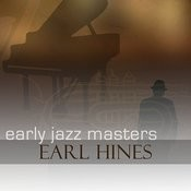 Early Jazz Masters - Earl Hines Songs