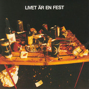 Livet är en fest (Bonus Version) Songs
