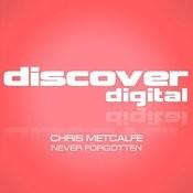 Never Forgotten (Original Mix) Song