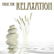 Music For Relaxation Songs