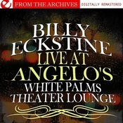 Live At Angelo's White Palms Theater Lounge (Remastered) Songs