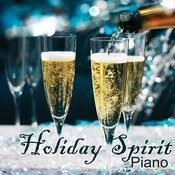 Holiday Spirit- Spirit Of The Holidays- Holiday Piano Songs