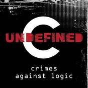 Crimes Against Logic Songs
