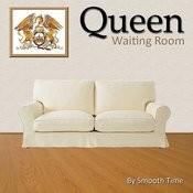 Queen Waiting Room Songs