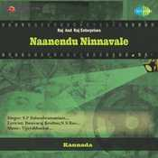 Naanendu Ninnavale Songs