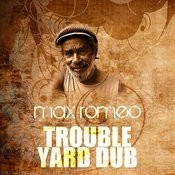 Trouble Yard (Dub) Song