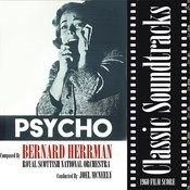 Classic Soundtracks: Psycho (1960 Film Score) Songs