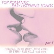 Top Romantic Easy Listening Songs - Part 1 Songs