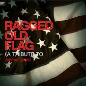 Ragged Old Flag (A Tribute To Johnny Cash) Song