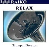 Relax: Trumpet Dreams - Single Songs