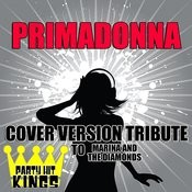 Primadonna (Cover Version Tribute To Marina And The Diamonds) Songs