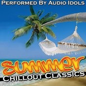 Summer Chillout Classics Songs