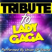 Tribute To Lady Gaga Songs
