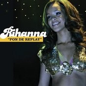 Pon de Replay (UK - (Remix)) Songs