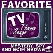 Favorite Tv Theme Songs: Mystery, Spy, And Scifi Shows Songs