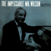The Impeccable Mr. Wilson Songs