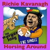 Horsing Around (The Burger Song) Songs