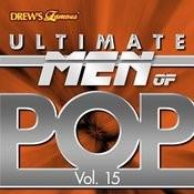 Ultimate Men Of Pop, Vol. 15 Songs