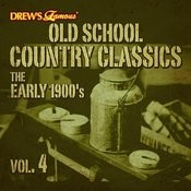 Old School Country Classics: The Early 1900's, Vol. 4 Songs