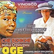 Che Echiche Maka Ogwugwu Oge Songs
