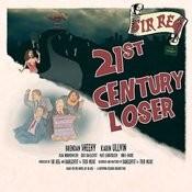 21st Century Loser Songs