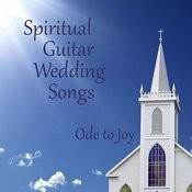 Spiritual Guitar Wedding Songs: Ode To Joy Songs