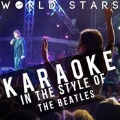 Karaoke (In The Style Of The Beatles) Songs