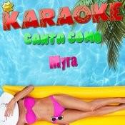 Karaoke Canta Como Myra Songs