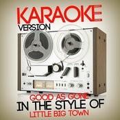Good As Gone (In The Style Of Little Big Town) [Karaoke Version] - Single Songs