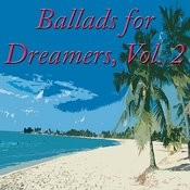 Ballads For Dreamers, Vol. 2 Songs