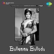 Bullemma Bullodu Songs