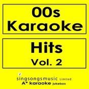 00s Karaoke Hits, Vol. 2 Songs