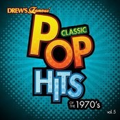 Classic Pop Hits: The 1970's, Vol. 5 Songs
