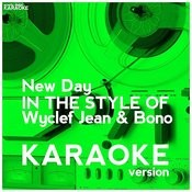 New Day (In The Style Of Wyclef Jean & Bono) [Karaoke Version] - Single Songs