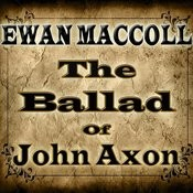 The Ballad Of John Axon Songs
