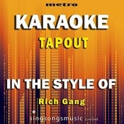 Tapout (In The Style Of Rich Gang) [Karaoke Version] Song