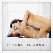 50 Sensual Songs Songs