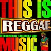 This Is Reggae Music Songs