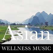 Asian Wellness Music Songs