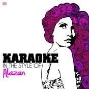Karaoke - In The Style Of Alazan - Single Songs