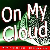 On My Cloud (Originally Performed By Olly Murs) Songs