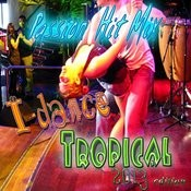 I Dance Tropical (2013 Edition) Songs