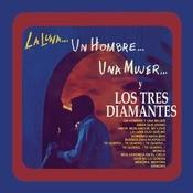 La Luna... Un Hombre...Una Mujer...y Los Tres Diamantes Songs