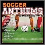 Soccer Anthems (20 Hard Kicking Tracks) Songs