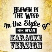 Blowin In The Wind (In The Style Of Bob Dylan) [Karaoke Version] - Single Songs