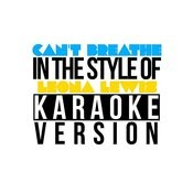 Can't Breathe (In The Style Of Leona Lewis) [Karaoke Version] - Single Songs